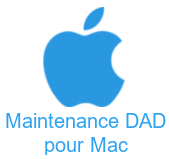 Maintenance DAD pour MAC